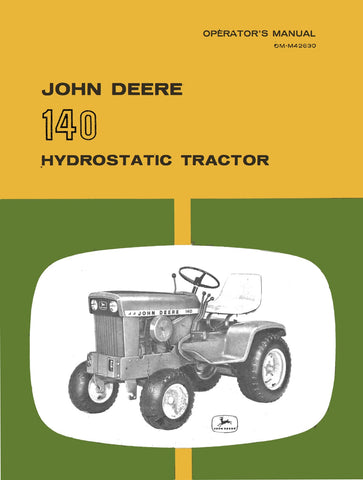 John Deere 140 Hydrostatic Tractor - Operator's Manual - Ag Manuals - A Provider of Digital Farm Manuals - 1
