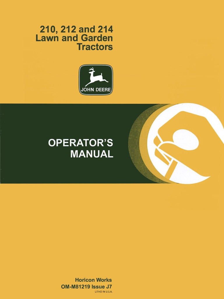 John Deere 210, 212 And 214 Lawn And Garden Tractors  Operator's Manual