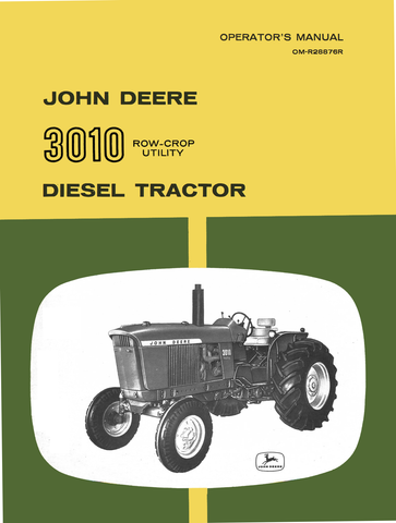 John Deere 3010 Row-Crop Utility Diesel Tractors - Operator's Manual - Ag Manuals - A Provider of Digital Farm Manuals - 1