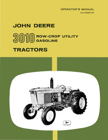 John Deere 3010 Row-Crop Utility Gasoline Tractors - Operator's Manual - Ag Manuals - A Provider of Digital Farm Manuals - 1