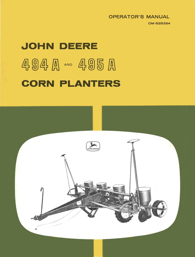 John Deere 494A and 495A Corn Planters - Operator's Manual - Ag Manuals - A  Provider
