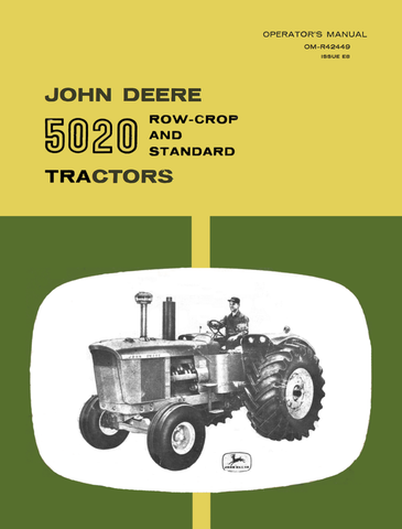 John Deere 5020 Row-Crop and Standard Tractors - Operator's Manual - Ag Manuals - A Provider of Digital Farm Manuals - 1