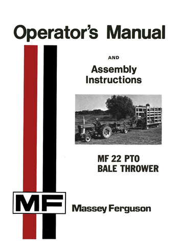 Massey Ferguson MF 22 PTO Bale Thrower - Operator's Manual and Assembly Instructions - Ag Manuals - A Provider of Digital Farm Manuals - 1
