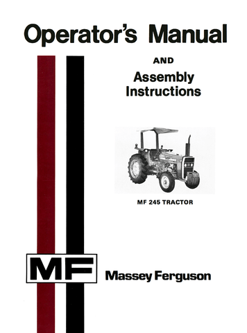 massey ferguson mf 245 tractor operator s manual rh agmanuals com massey ferguson 245 owners manual pdf Massey Ferguson 245 Parts Diagram