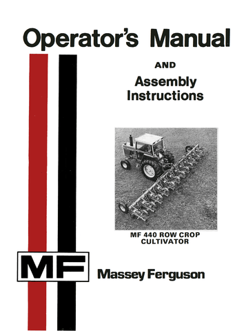 Massey Ferguson MF 440 Row Crop Cultivator - Operator's Manual and Assembly Instructions - Ag Manuals - A Provider of Digital Farm Manuals - 1