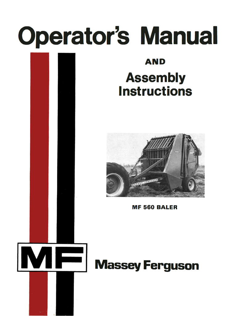 Massey Ferguson MF 560 Baler - Operator's Manual and Assembly Instructions  - Ag Manuals - A