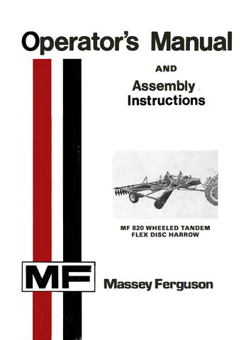 Massey Ferguson MF 820 Wheeled Tandem Flex Disc Harrow - Operator's Manual and Assembly Instructions - Ag Manuals - A Provider of Digital Farm Manuals - 1