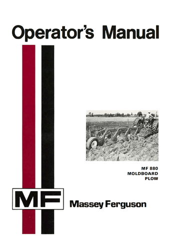 Massey Ferguson MF 880 Moldboard Plow - Operator's Manual - Ag Manuals - A Provider of Digital Farm Manuals - 1