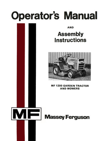 Massey Ferguson MF 1200 Garden Tractor and Mowers - Operator's Manual - Ag Manuals - A Provider of Digital Farm Manuals - 1