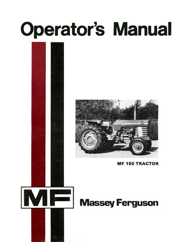 Massey Ferguson MF 150 Tractor - Operator's Manual - Ag Manuals - A Provider of Digital Farm Manuals - 1