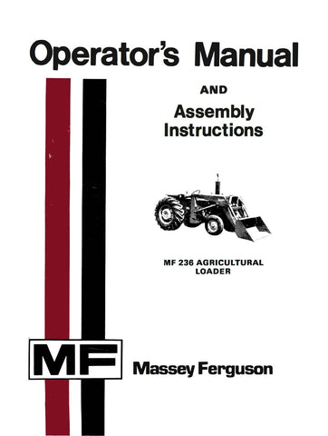 Massey Ferguson MF 236 Agricultural Loader - Operator's Manual