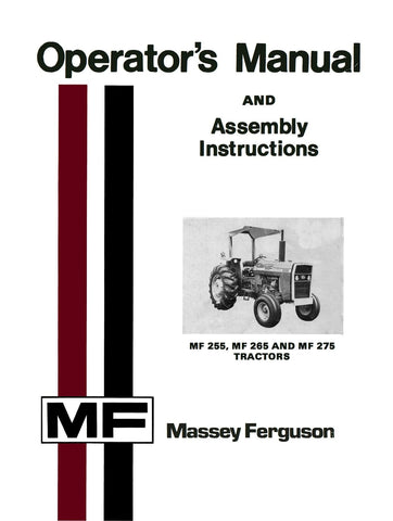 Massey Ferguson MF 255, MF 265 and MF 275 Tractors - Operator's Manual - Ag Manuals - A Provider of Digital Farm Manuals - 1