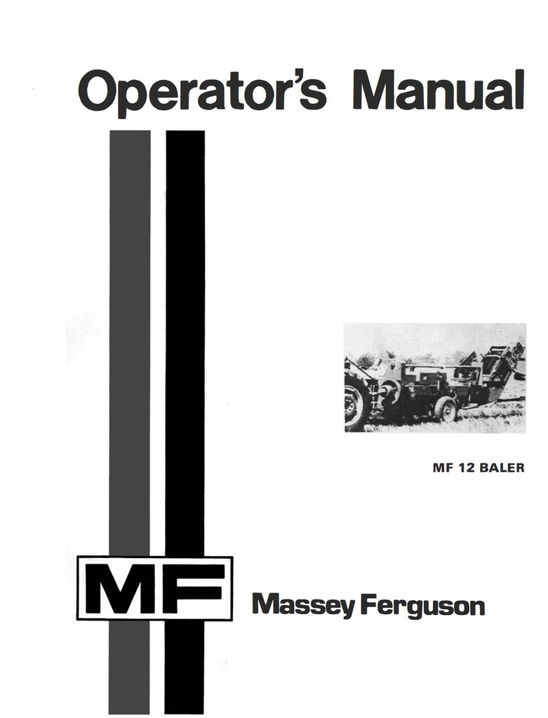 Massey Ferguson MF 12 Baler - Operator's Manual - Ag Manuals - A Provider  of Digital