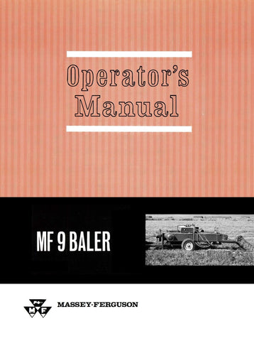 Massey Ferguson MF 9 Baler - Operator's Manual - Ag Manuals - A Provider of Digital Farm Manuals - 1