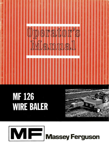 Massey Ferguson MF 126 Wire Baler - Operator's Manual