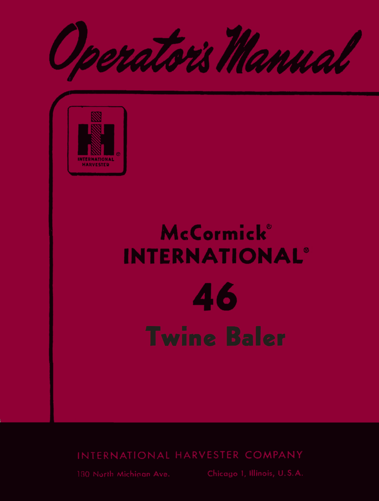 International Harvester McCormick 46 Twine Baler - Operator's Manual - Ag  Manuals - A Provider of