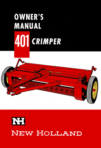New Holland 401 Crimper - Owner's Manual - Ag Manuals - A Provider of Digital Farm Manuals - 1