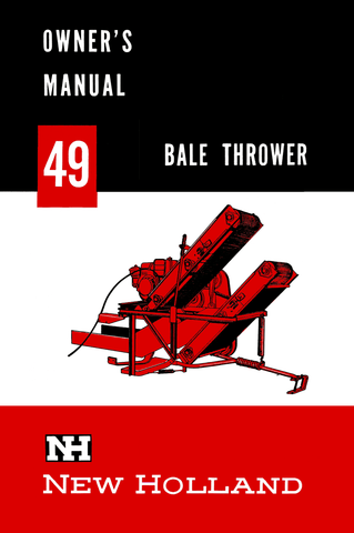 New Holland 49 Bale Thrower - Owner's Manual - Ag Manuals - A Provider of Digital Farm Manuals - 1