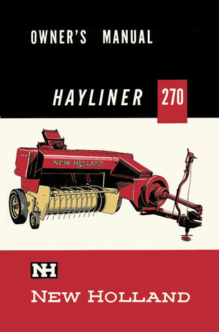 New Holland Hayliner 270 Baler - Owner's Manual - Ag Manuals - A Provider of Digital Farm Manuals - 1