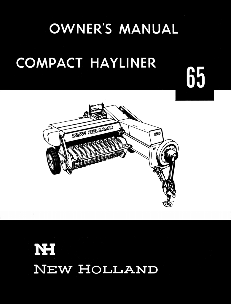 New Holland Compact Hayliner 65 - Owner's Manual - Ag Manuals - A Provider  of Digital