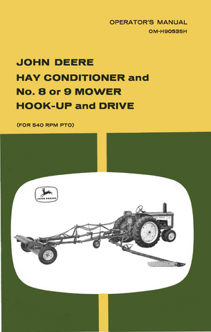 John Deere Hay Conditioner and No. 8 or 9 Mower Hook-Up and Drive - Operator's Manual - Ag Manuals - A Provider of Digital Farm Manuals - 1