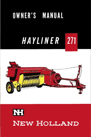 New Holland Hayliner 271 Baler - Owner's Manual - Ag Manuals - A Provider of Digital Farm Manuals - 1