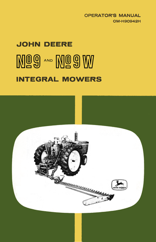 John Deere No 9 and No 9W Integral Mowers - Operator's Manual - Ag Manuals - A Provider of Digital Farm Manuals - 1