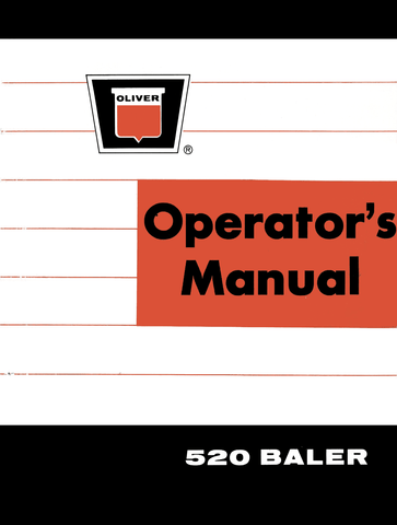 Oliver 520 Baler - Operator's Manual - Ag Manuals - A Provider of Digital Farm Manuals - 1