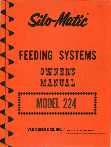 Silo-Matic Feeding Systems Model 224-A & 224-B Unloader - Owner's Manual - Ag Manuals - A Provider of Digital Farm Manuals - 1