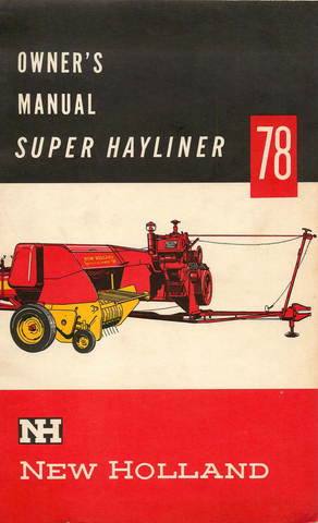 New Holland Super Hayliner 78 Baler - Owner's Manual - Ag Manuals - A Provider of Digital Farm Manuals - 1