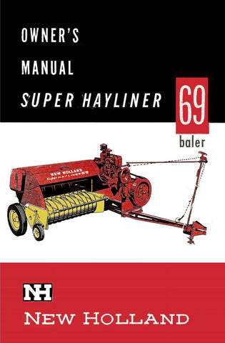New Holland Super Hayliner 69 Baler - Owner's Manual - Ag Manuals - A Provider of Digital Farm Manuals - 1