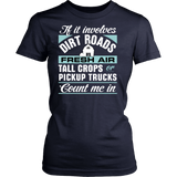 If it Involves Dirt Roads... Count Me In Women's T-Shirt - Ag Manuals - A Provider of Digital Farm Manuals - 5