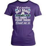 If it Involves Dirt Roads... Count Me In Women's T-Shirt - Ag Manuals - A Provider of Digital Farm Manuals - 2