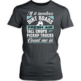 If it Involves Dirt Roads... Count Me In Women's T-Shirt - Ag Manuals - A Provider of Digital Farm Manuals - 4