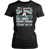 If it Involves Dirt Roads... Count Me In Women's T-Shirt - Ag Manuals - A Provider of Digital Farm Manuals - 1