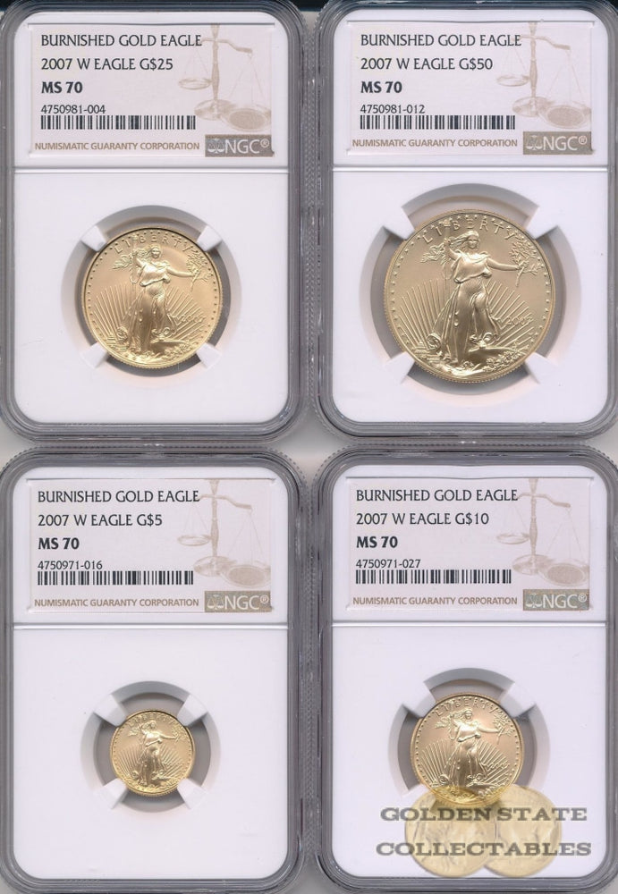 2007 W Burnished Gold Eagle NGC MS70 4 Coin Set