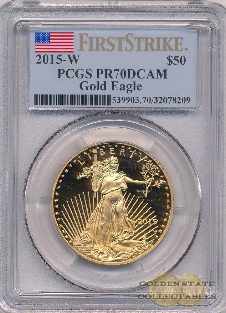2015-W $50 Gold Eagle PCGS PR70 DCAM First Strike