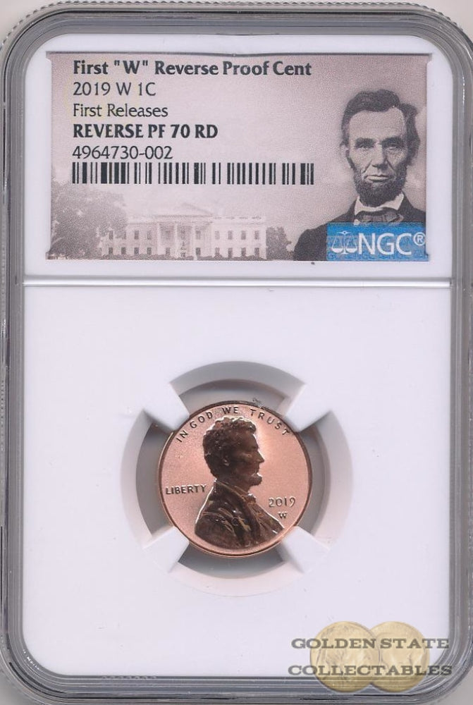 "2019 1st ""W"" Reverse Proof Lincoln Cent NGC Reverse PF70 RD First Releases Lincoln Portrait Label"