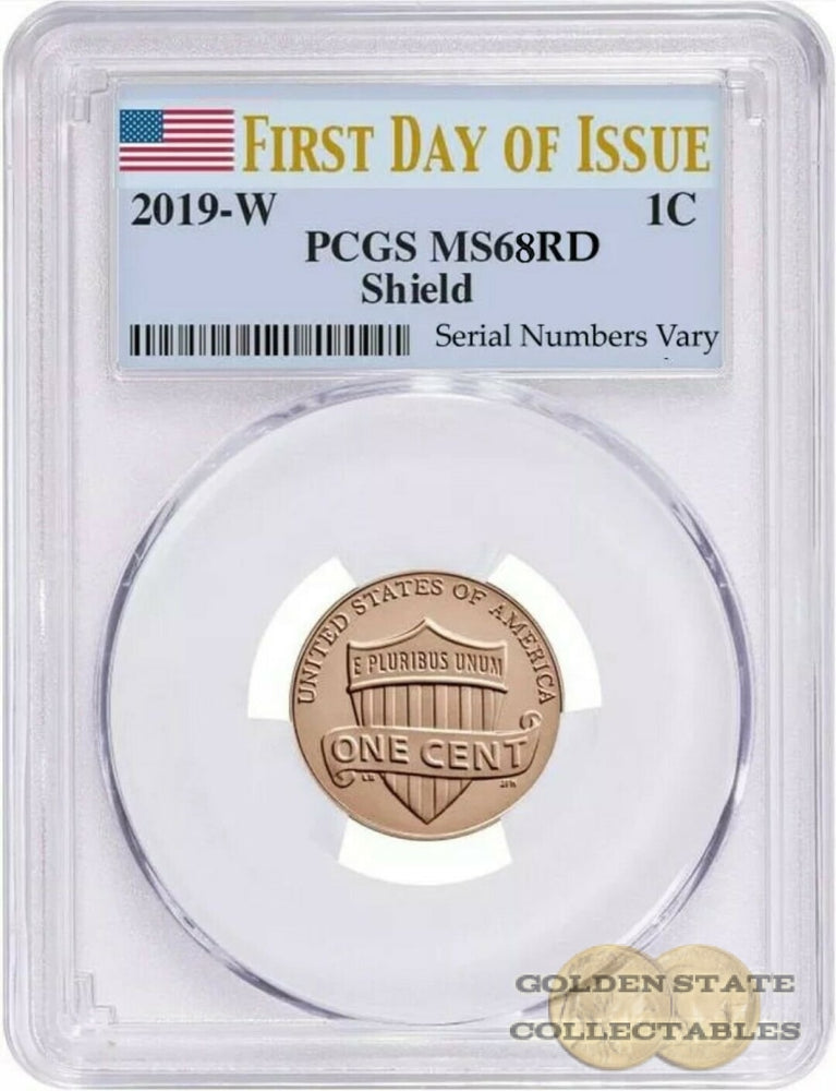 "2019 3rd ""W"" Lincoln Cent PCGS MS68 RD ""Shield"" First Day of Issue"