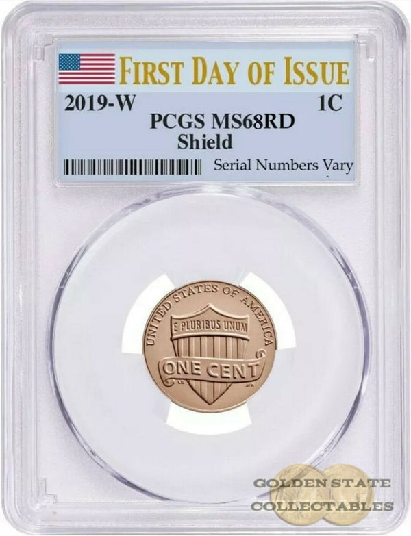 2019 3Rd W Penny Pcgs Ms68 Rd Sheild First Day Of Issue