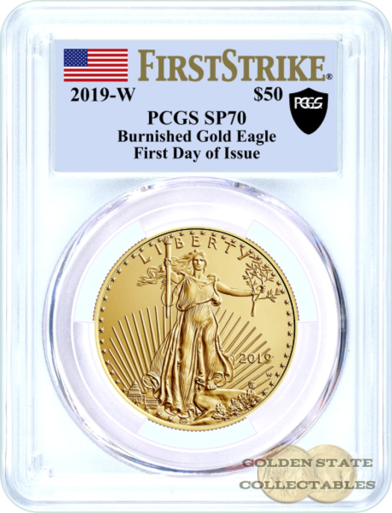 2019-W $50 Burnished Gold Eagle PCGS SP70 First Strike + First Day of Issue Black Shield Label