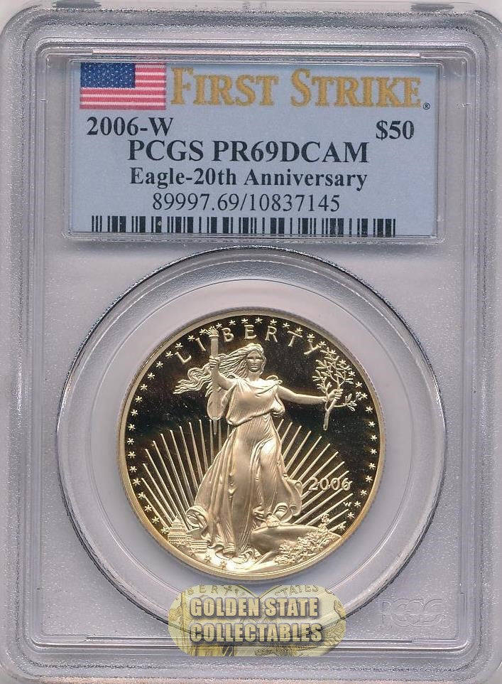 2006 W $50 Gold Eagle PCGS PR69 DCAM First Strike