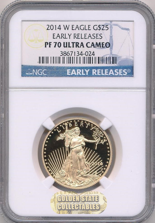 2014 W $25 Gold Eagle NGC PF70 UCAM Early Releases