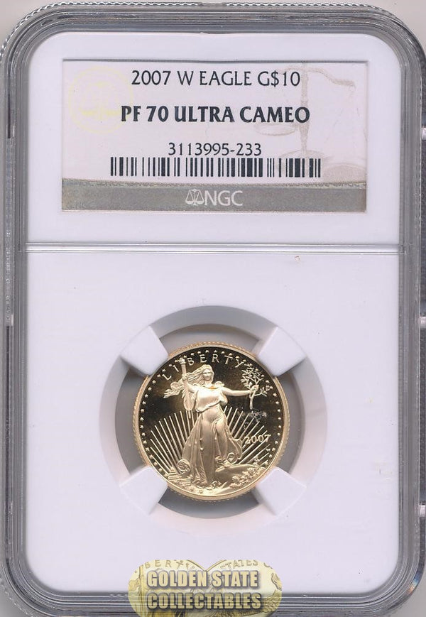 2007 W $10 Gold Eagle NGC PF70 Ultra Cameo