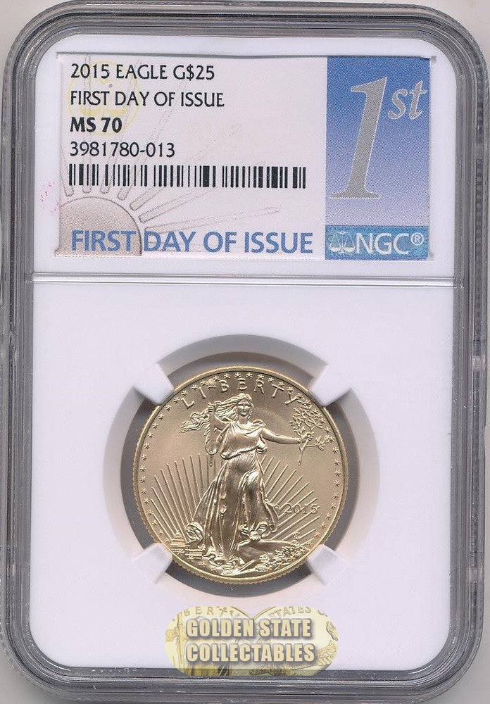 2015 $25 Gold Eagle NGC MS70 First Day of Issue