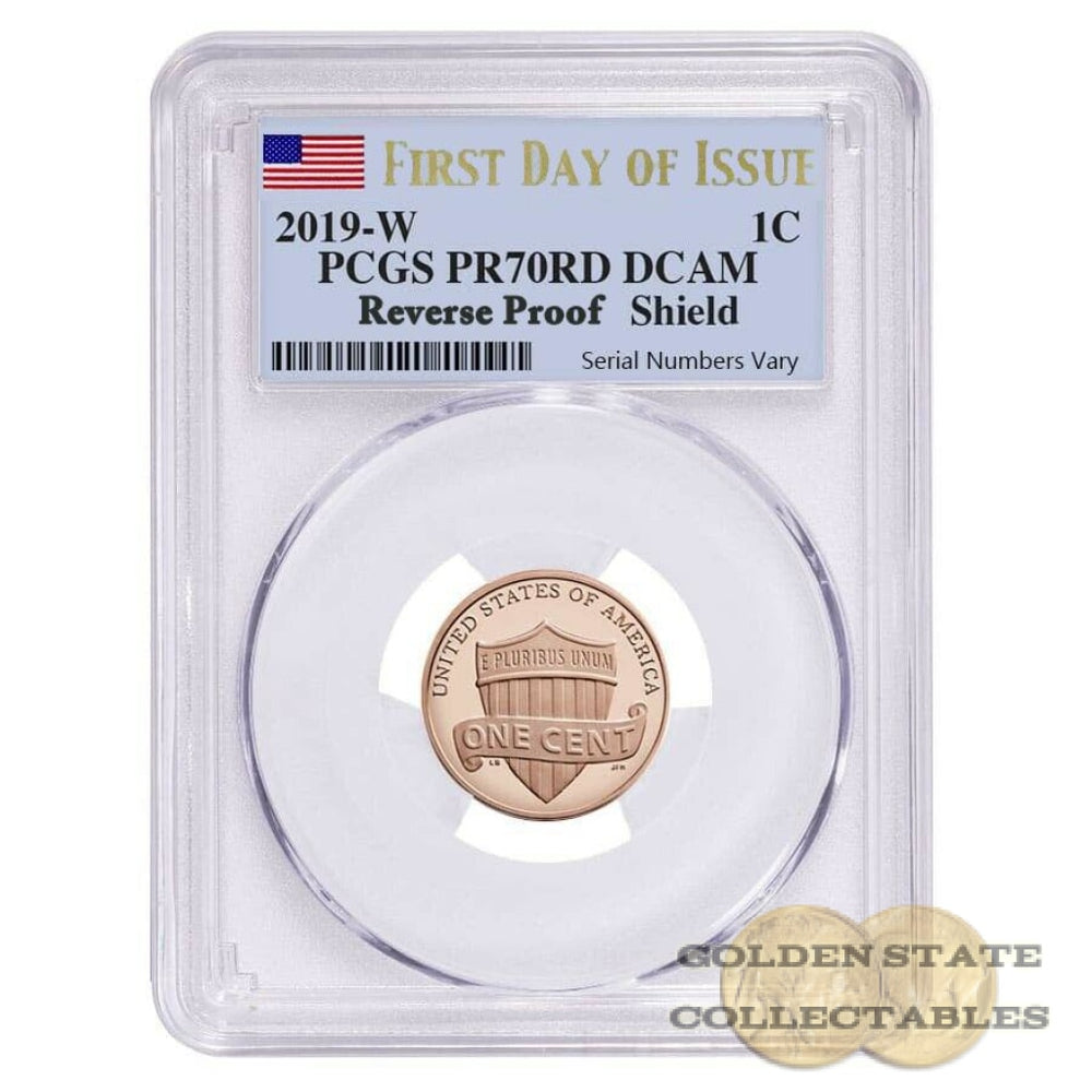 "2019 2nd ""W"" Penny PCGS PR70 RD Reverse Proof First Day of Issue"