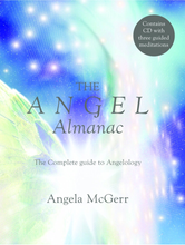 Load image into Gallery viewer, The Angel Almanac - Includes Meditation CD - Angel McGerr