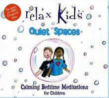 Load image into Gallery viewer, CD Relaxed Kids: Quiet Spaces - Children's Meditations