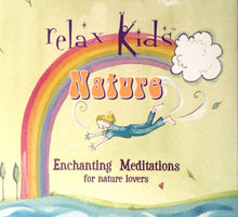 Load image into Gallery viewer, CD Relaxed Kids: Nature - Children's Meditations