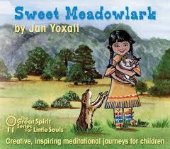 CD The Great Spirit Series for Little Souls: Sweet Meadowlark